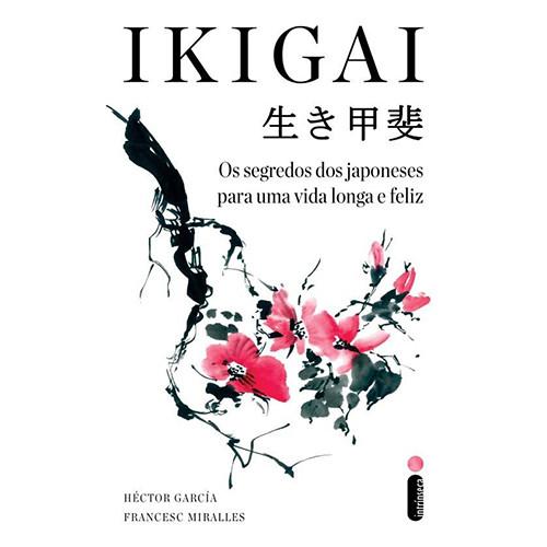 Ikigai (Héctor García / Francesc Miralles)