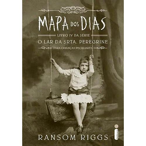 O Lar da Srta. Peregrine Para Crianças Peculiares - Vol. 4: Mapa dos Dias (Ransom Riggs)