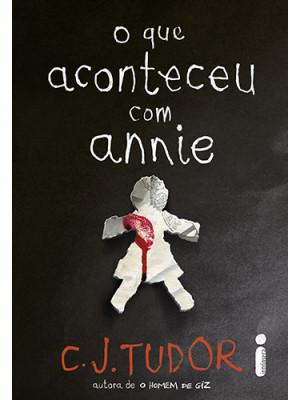 O Que Aconteceu Com Annie (C. J. Tudor)