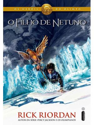 Os Heróis do Olimpo - Vol. 2: O Filho de Netuno (Rick Riordan)