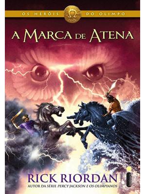 Os Heróis do Olimpo - Vol. 3: A Marca de Atena (Rick Riordan)