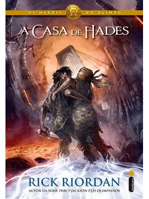 Os Heróis do Olimpo - Vol. 4: A Casa de Hades (Rick Riordan)
