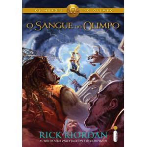 Os Heróis do Olimpo - Vol. 5: O Sangue do Olimpo (Rick Riordan)