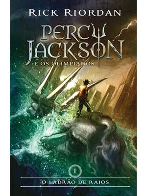 Percy Jackson e Os Olimpianos - Vol. 1: O Ladrão de Raios (Rick Riordan)
