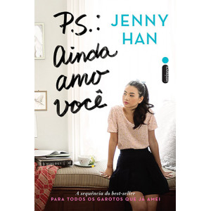 P.S.: Ainda Amo Você (Jenny Han)