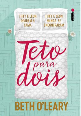 Teto Para Dois (Beth O'leary)