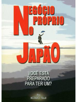 Negócio Próprio no Japão (Kotaro Tsuji)