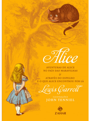 Alice: Aventuras de Alice no Pais das Maravilhas e Através do Espelho - Edição Bolso de Luxo (Lewis Carroll)