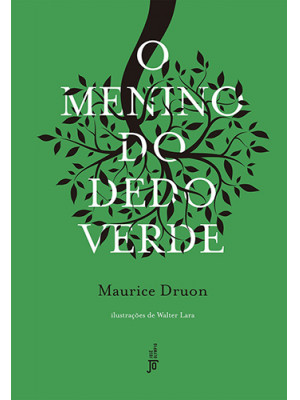 O Menino do Dedo Verde (Maurice Druon)