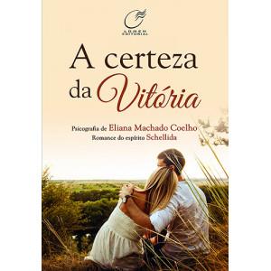 A Certeza da Vitória (Eliana Machado Coelho)