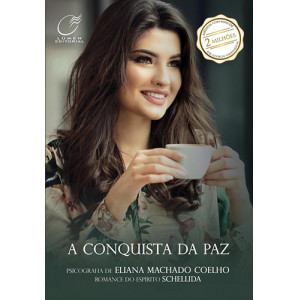 A Conquista da Paz (Eliana Machado Coelho)