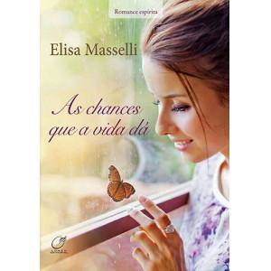 As Chances Que A Vida Dá (Elisa Masselli)