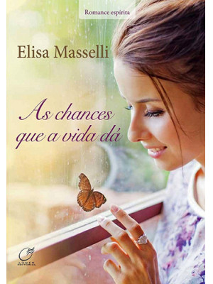 As Chances Que A Vida Dá (Elisa Masselli)