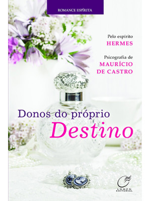 Donos do Próprio Destino (Maurício de Castro)