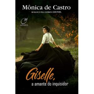 Giselle, A Amante do Inquisidor (Mônica de Castro)