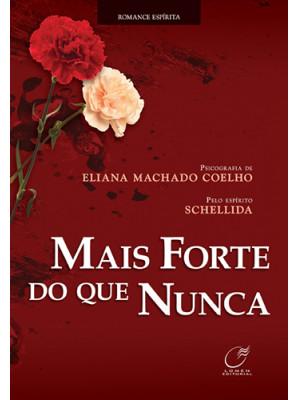 Mais Forte do Que Nunca (Eliana Machado Coelho)