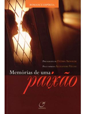 Memórias de Uma Paixão (Fátima Arnolde)