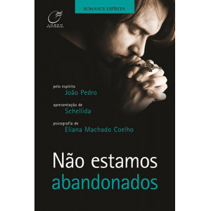Não Estamos Abandonados (Eliana Machado Coelho)