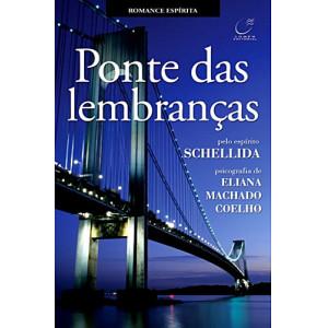 Ponte das Lembranças (Eliana Machado Coelho)