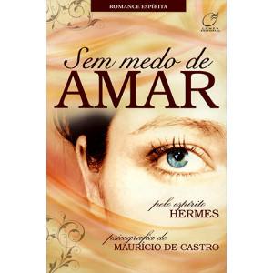 Sem Medo de Amar (Maurício de Castro)