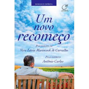 Um Novo Recomeço (Vera Lucia Marinzeck de Carvalho)