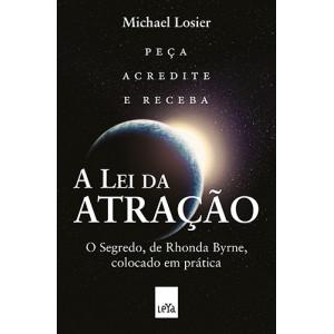 A Lei da Atração (Michael J. Losier)