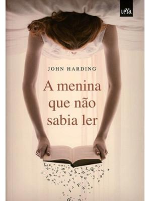 A Menina Que Não Sabia Ler - Vol. 1
