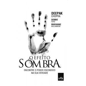 O Efeito Sombra (Deepak Chopra)