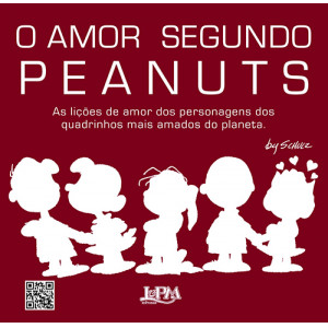O Amor Segundo Peanuts (Charles M. Schulz)