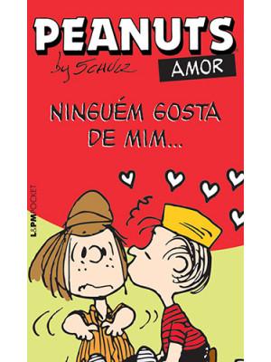 Peanuts - Ninguém Gosta de Mim… (Charles M. Schulz)