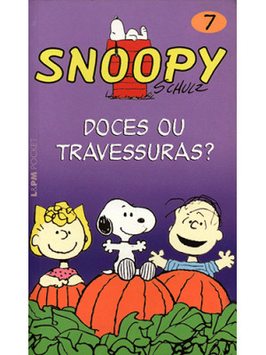 Snoopy - Vol. 7: Doces ou Travessuras? (Charles M. Schulz)