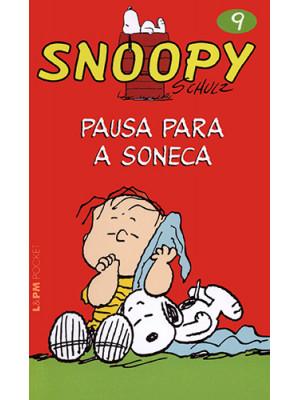 Snoopy - Vol. 9: Pausa Para A Soneca (Charles M. Schulz)