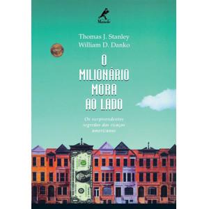 O Milionário Mora ao Lado (Thomas J. Stanley / William D. Danko)