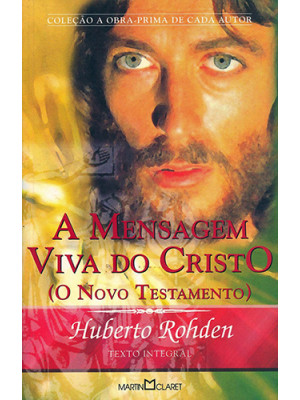 A Mensagem Viva do Cristo  - Edição de Bolso (Huberto Rohden)