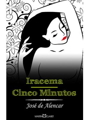 Iracema / Cinco Minutos - Edição de Bolso (José de Alencar)