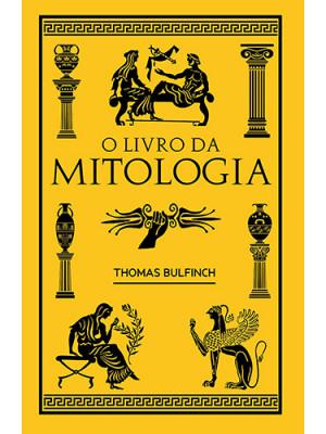 O Livro da Mitologia - Edição de Bolso (Thomas Bulfinch)
