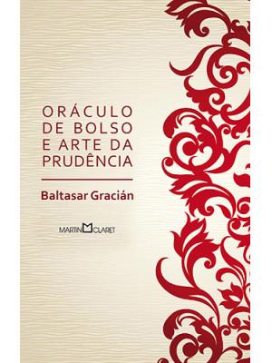 Oráculo de Bolso e Arte da Prudência - Edição de Bolso (Baltasar Gracián)