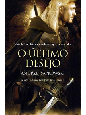 The Witcher - Vol. 1: Último Desejo (Andrzej Sapkowski)
