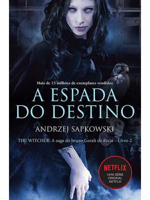 The Witcher - Vol. 2: A Espada do Destino (Andrzej Sapkowski)