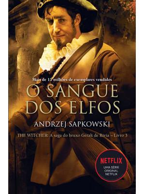 The Witcher - Vol. 3: O Sangue dos Elfos (Andrzej Sapkowski)