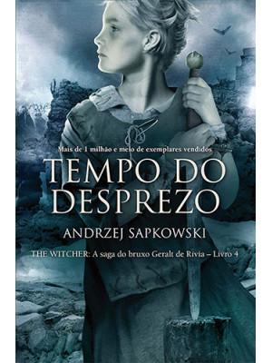 The Witcher - Vol. 4: Tempo do Desprezo (Andrzej Sapkowski)