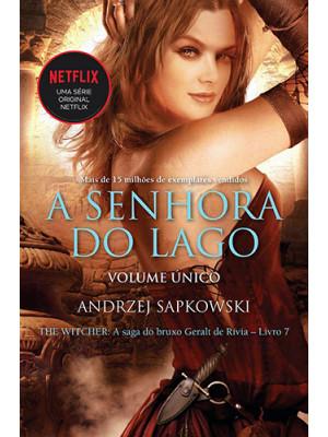 The Witcher - Vol. 7: A Senhora do Lago - Volume Único (Andrzej Sapkowski)