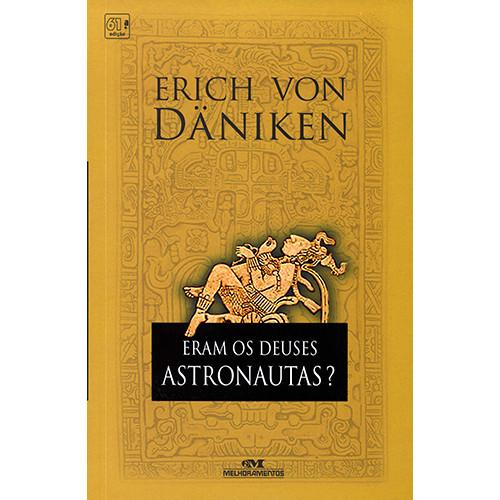 Eram Os Deuses Astronautas (Erich Von Daniken)