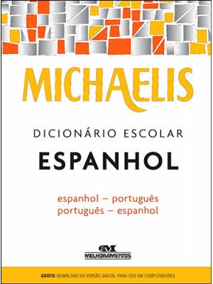 Michaelis – Dicionário Escolar Espanhol