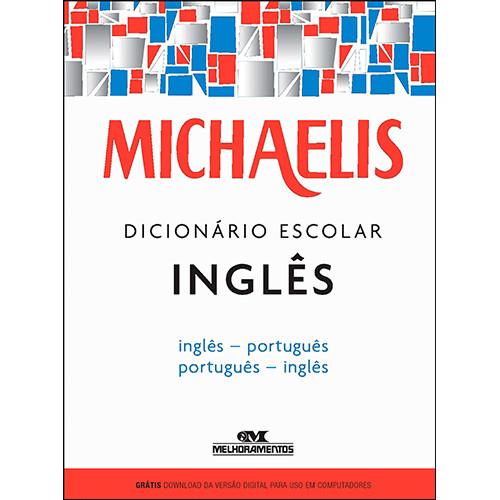 Michaelis – Dicionário Escolar Inglês-Português