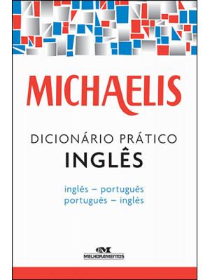 Michaelis - Dicionário Prático Inglês/Português