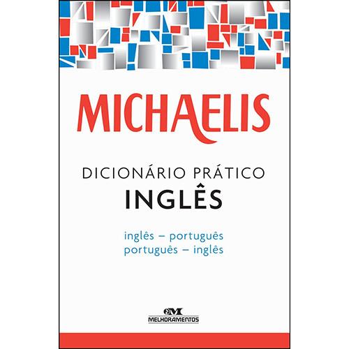 Michaelis – Dicionário Prático Inglês-Português