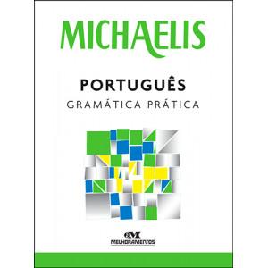 Michaelis – Gramática Prática - Português (Clóvis Osvaldo Gregorim)