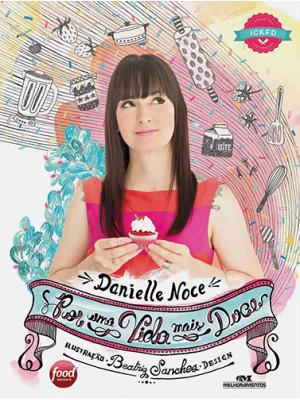 Por Uma Vida Mais Doce (Danielle Noce)