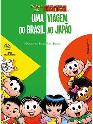 Turma da Mônica - Uma Viagem do Brasil ao Japão (José Santos / Mauricio de Sousa)